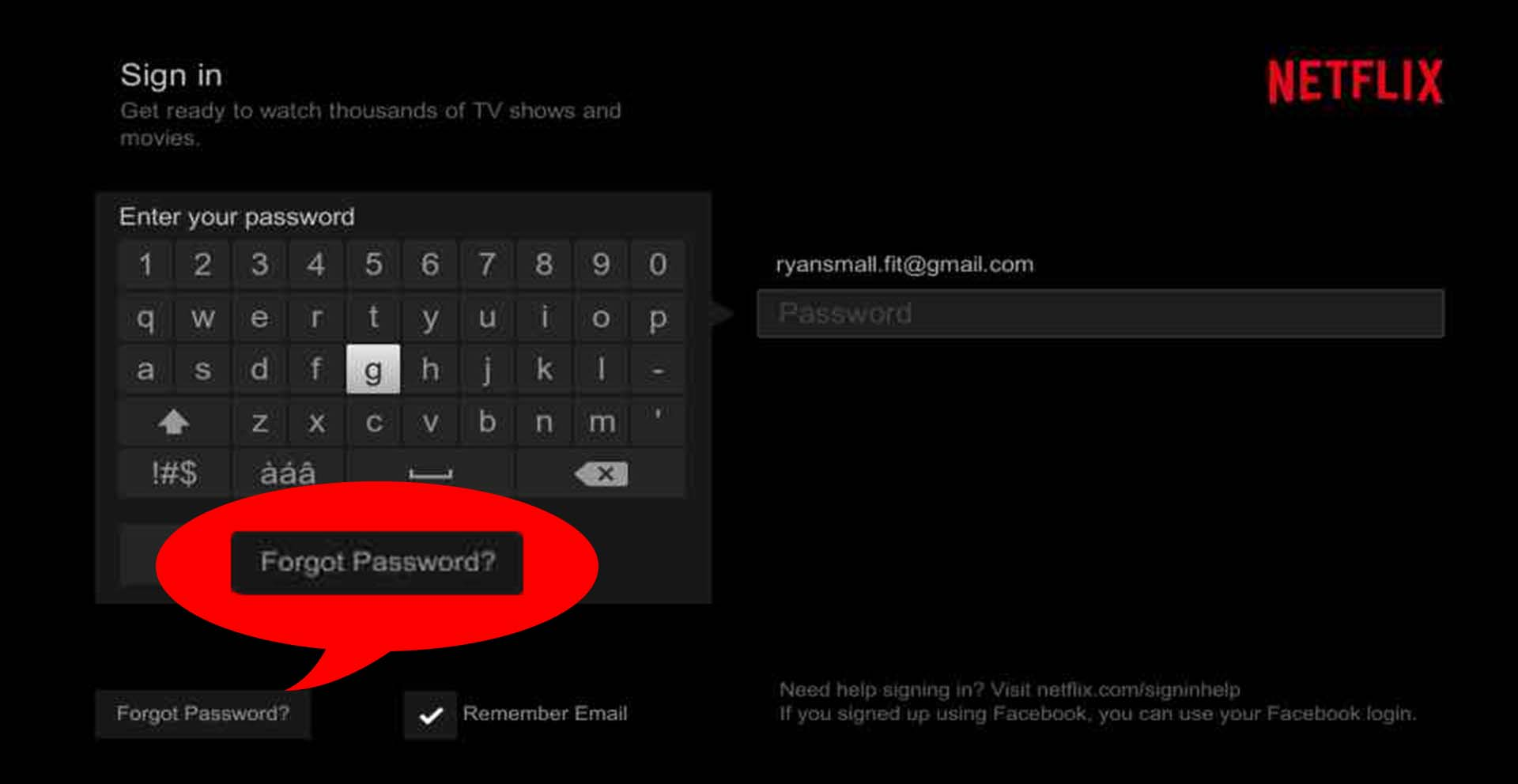 Click the Forgot Password button to start the process.