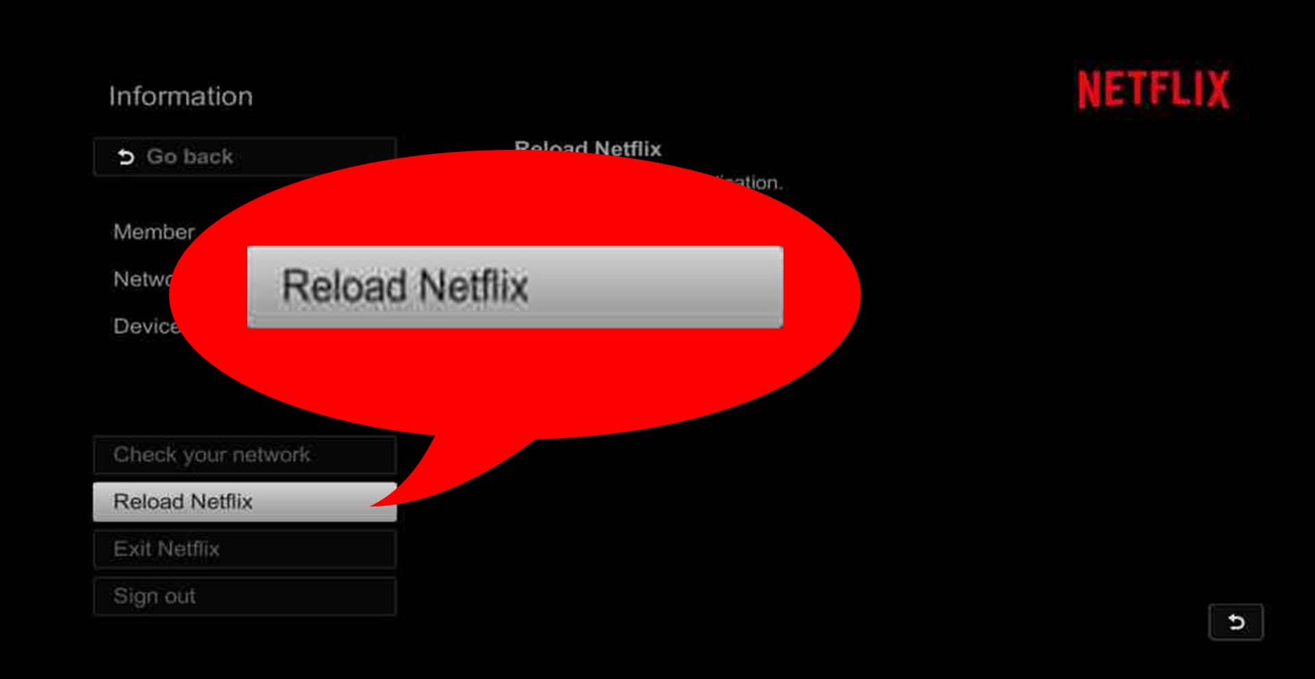 From the Settings menu, click Reload Netflix®.