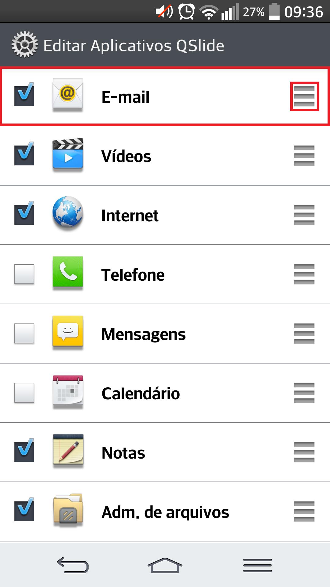 Um ícone à direita de cada aplicativo faz com que você altere a posição na sequência desejada. Basta tocá-lo, segurar e arrastar para o local desejado