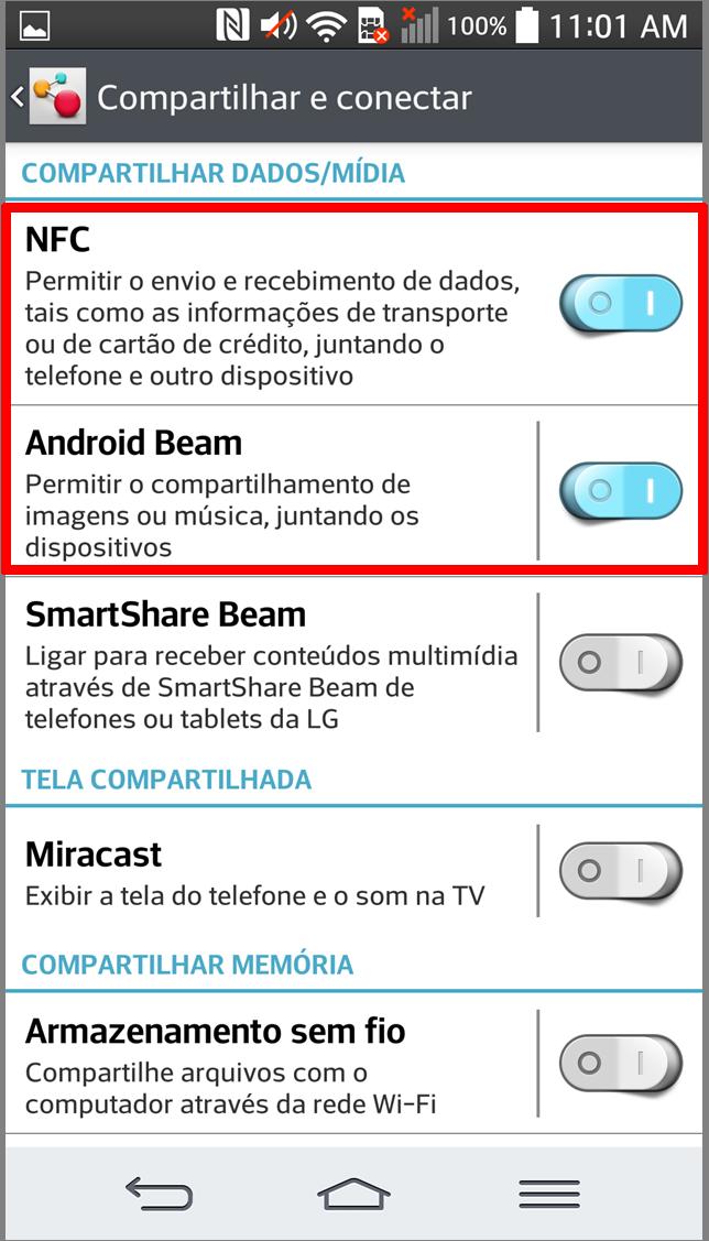 Na tela Compartilhar e Conectar, acione as opções NFC e Android Beam