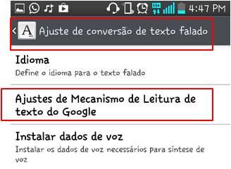 Escolha em Ajuste de conversão de texto falado a opção Ajustes de Mecanismo de Leitura de texto do Google