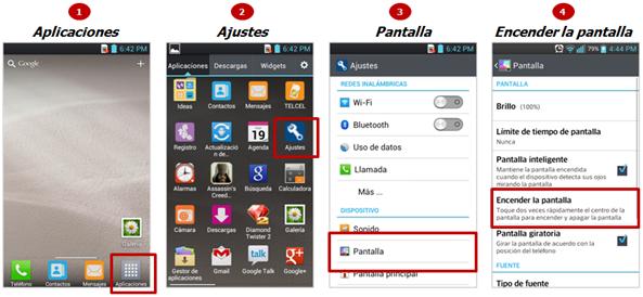 La ruta es: Aplicaciones, Ajustes, Pantalla y Encender la pantalla