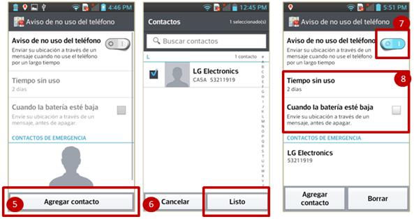 """5. Dentro de la sección de Aviso de no uso del teléfono, pulse """"Agregar contacto"""". 6. Seleccione a los contactos que desee se les mande el mensaje y seleccione el botón de Listo. 7. Pulse el ícono para encender la función. 8. Pulse en el botón, Tiempo sin uso, para seleccionar el rango de tiempo en el cual mandará la notificación, en caso de que desee que sean horas pulse el botón de ingresar manualmente y active la casilla de Cuando la batería esté baja, según su agrado."""