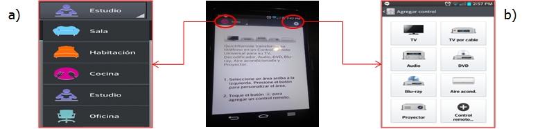 2.- Cuando activas la función Quick remote puedes: Elegir el área donde esta tu dispositivo a controlar Elegir el dispositivo que quieres controlar