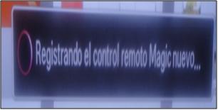Para sincronizar el control magic presiones el botón OK en el scroll aparecerá Registrando control magic nuevo