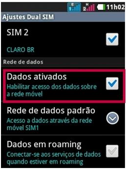 Clique em Aplicativos, Configurações/Definições, Configuração Dual SIM, Habilite Dados Ativados