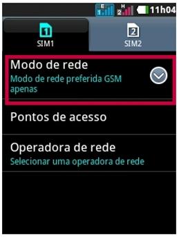 Clique em Aplicativos, Configurações/definições, Rede sem fio e outras, Redes móveis, selecione o SIM CARD, Modo de rede