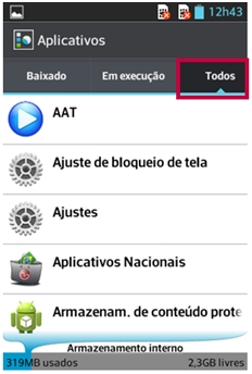 Acesse o gerenciador de aplicativos, Selecione a aba TODOS ou TODAS