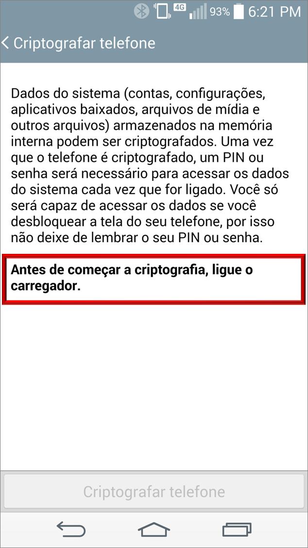 Aviso para conectar carregador para efetuar a Criptografia do telefone