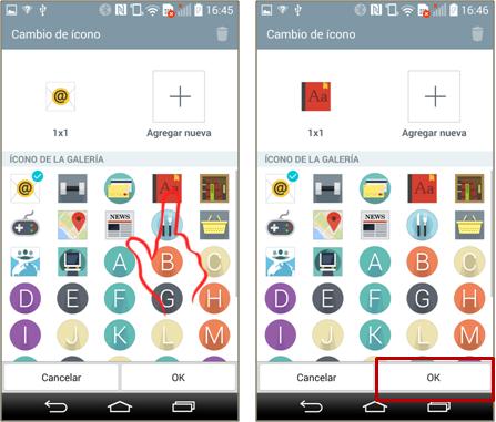 """2. Seleccione el ícono que desea utilizar para la aplicación, el ícono cambiará puede utilizar una imagen tocando el ícono de más con la leyenda """"Agregar nueva"""", y pulse """"OK"""" para finalizar el cambio."""