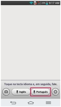Toque no ícone de acordo com o idioma que será pronunciado