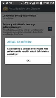 """En caso de que su equipo use la versión más reciente de android le mandará el mensaje """"Está usando la versión de software más reciente en la versión actual del sistema operativo""""; en caso contrario le indicará """"Tienes una actualización disponible. ¿Desea iniciar la actualización?""""."""