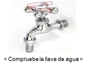 Compruebe la llave de agua