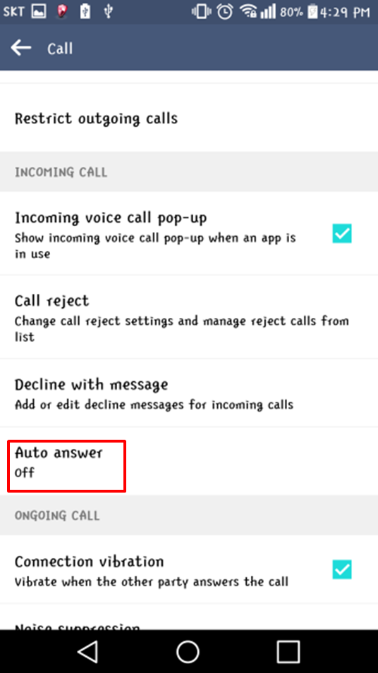 LG How-to & Tips: Call is automatically answered when I use